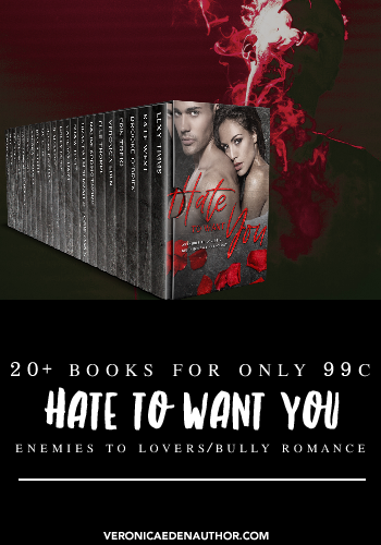 🥀 Hate to Want You: An Enemies to Lovers & Bully Romance Anthology 🥀